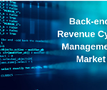 Back-end Revenue Cycle Management Market to Reach US$ 10.4 Billion Revenue by 2023 – Study by Digitalization, Financial Functions and Revenue Cycle Management Consulting